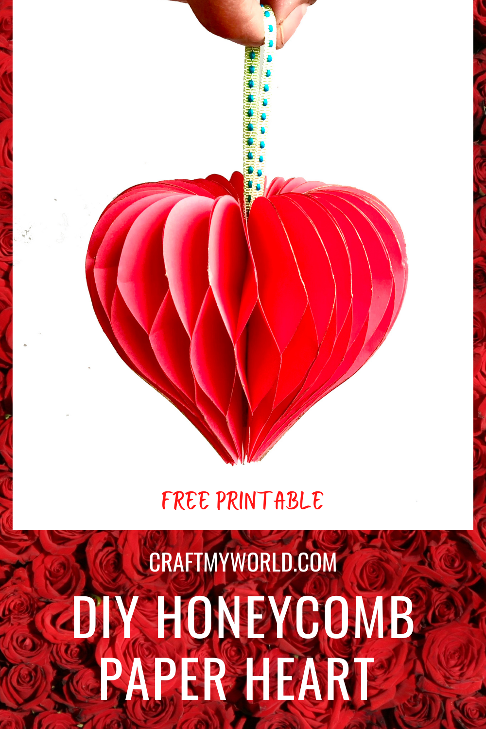DIY Honeycomb Paper heart with free printable