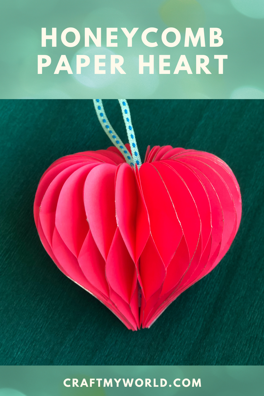 DIY Honeycomb Paper heart